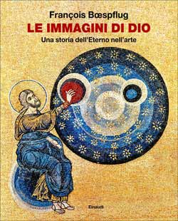 Copertina del libro Le immagini di Dio di François Boespflug