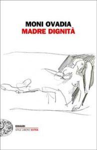 Copertina del libro Madre Dignità di Moni Ovadia