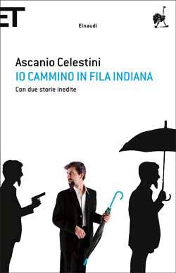 Copertina del libro Io cammino in fila indiana di Ascanio Celestini