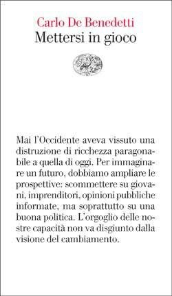 Copertina del libro Mettersi in gioco di Carlo De Benedetti