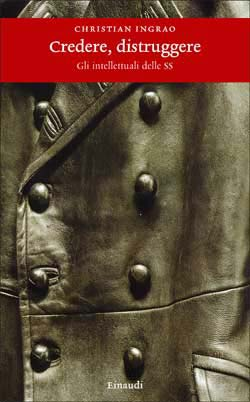 Copertina del libro Credere, distruggere di Christian Ingrao