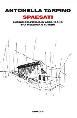 Copertina del libro Spaesati di Antonella Tarpino