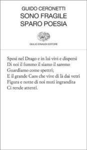 Copertina del libro Sono fragile sparo poesia di Guido Ceronetti