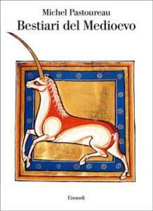 Copertina del libro Bestiari del Medioevo di Michel Pastoureau