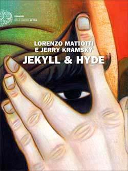 Copertina del libro Jekyll & Hyde di Lorenzo Mattotti, Jerry Kramsky