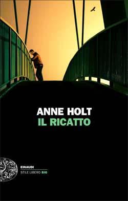 Copertina del libro Il ricatto di Anne Holt