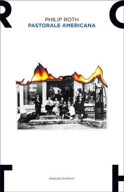 Copertina del libro Pastorale americana di Philip Roth