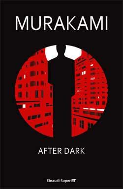 Copertina del libro After Dark (versione italiana) di Murakami Haruki
