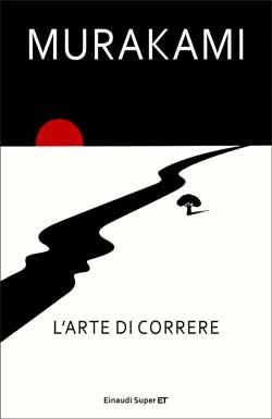 Copertina del libro L'arte di correre di Murakami Haruki