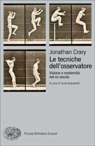 Copertina del libro Le tecniche dell'osservatore di Jonathan Crary
