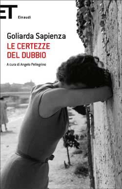 Copertina del libro Le certezze del dubbio di Goliarda Sapienza