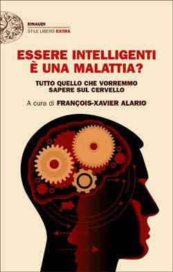 Copertina del libro Essere intelligenti è una malattia? di VV.
