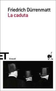 Copertina del libro La caduta di Friedrich Dürrenmatt