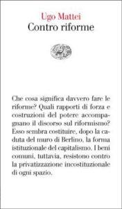 Copertina del libro Contro riforme di Ugo Mattei