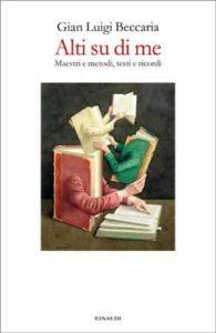 Copertina del libro Alti su di me di Gian Luigi Beccaria