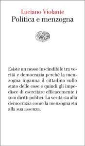 Copertina del libro Politica e menzogna di Luciano Violante