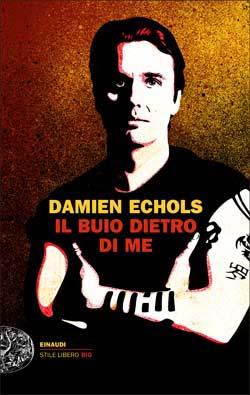Copertina del libro Il buio dietro di me di Damien Echols