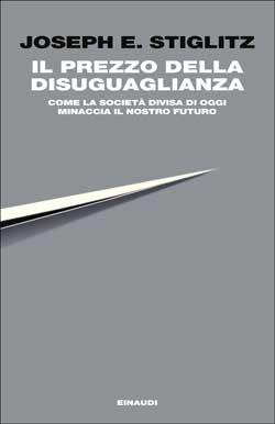 Copertina del libro Il prezzo della disuguaglianza di Joseph E. Stiglitz