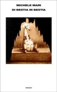 Copertina del libro Di bestia in bestia di Michele Mari