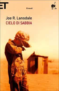 Copertina del libro Cielo di sabbia di Joe R. Lansdale