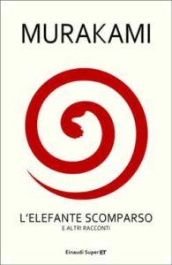 Copertina del libro L'elefante scomparso di Murakami Haruki