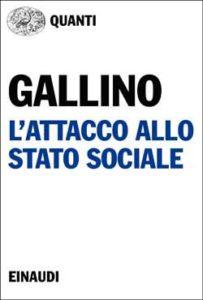 Copertina del libro L'attacco allo stato sociale di Luciano Gallino