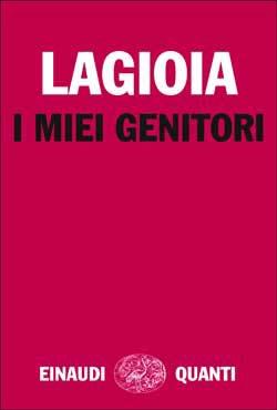 Copertina del libro I miei genitori di Nicola Lagioia