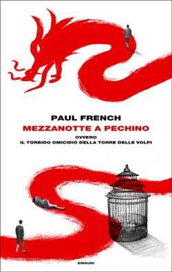 Copertina del libro Mezzanotte a Pechino di Paul French