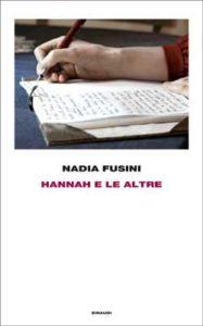 Copertina del libro Hannah e le altre di Nadia Fusini