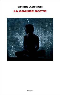 Copertina del libro La grande notte di Chris Adrian