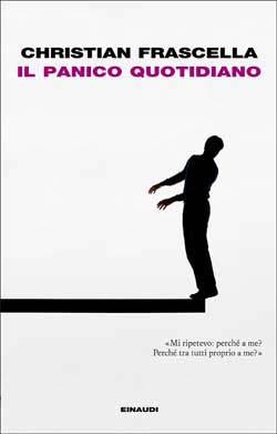 Copertina del libro Il panico quotidiano di Christian Frascella