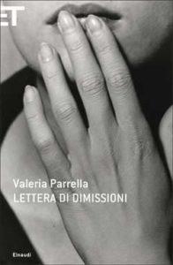 Copertina del libro Lettera di dimissioni di Valeria Parrella
