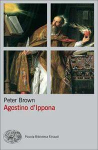 Copertina del libro Agostino d'Ippona di Peter Brown
