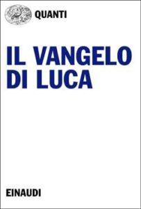 Copertina del libro Il Vangelo di Luca di Anonimo