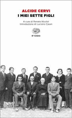 Copertina del libro I miei sette figli di Alcide Cervi