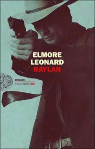 Copertina del libro Raylan di Elmore Leonard