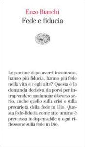 Copertina del libro Fede e fiducia di Enzo Bianchi