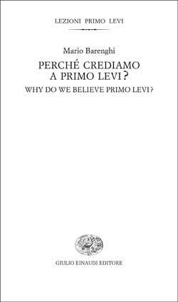 Copertina del libro Perché crediamo a Primo Levi? di Mario Barenghi