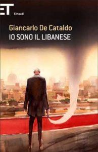 Copertina del libro Io sono il Libanese di Giancarlo De Cataldo