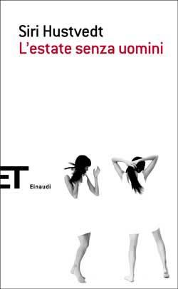 Copertina del libro L'estate senza uomini di Siri Hustvedt