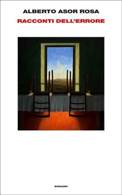 Copertina del libro Racconti dell'errore di Alberto Asor Rosa