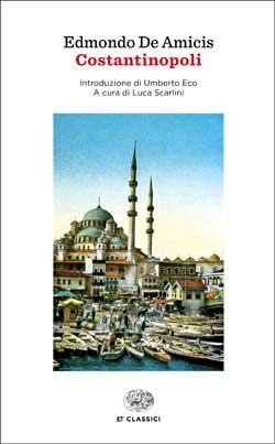 Copertina del libro Costantinopoli di Edmondo De Amicis