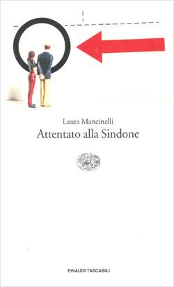 Copertina del libro Attentato alla Sindone di Laura Mancinelli
