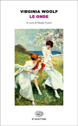 Copertina del libro Le onde (Einaudi) di Virginia Woolf