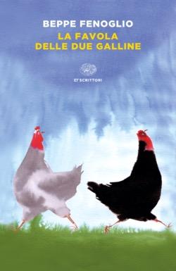 Copertina del libro La favola delle due galline di Beppe Fenoglio