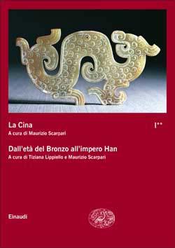 Copertina del libro La Cina I**. Dall'età del Bronzo all'impero Han di VV.
