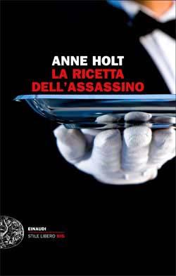 Copertina del libro La ricetta dell'assassino di Anne Holt