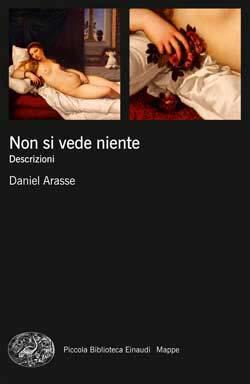 Copertina del libro Non si vede niente di Daniel Arasse
