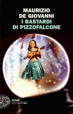 Copertina del libro I Bastardi di Pizzofalcone di Maurizio de Giovanni