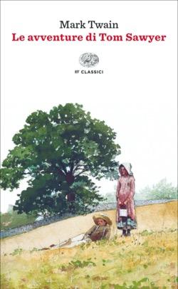 Copertina del libro Le avventure di Tom Sawyer (Einaudi) di Mark Twain